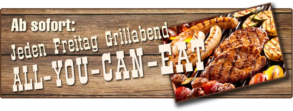 Grillabend - ALL-YOU-CAN-EAT